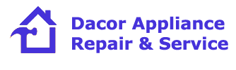 Dacor Appliance Repair & Service